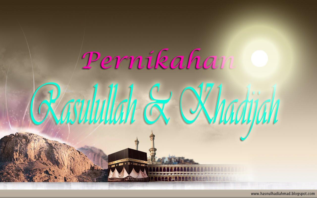 Kisah Cinta Rasullullah Dan Khadijah